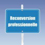 reconversion et formation professionnelle